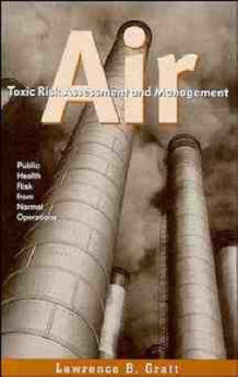 Air Toxic Risk Assessment and Management av Lawrence B. Gratt (Innbundet)