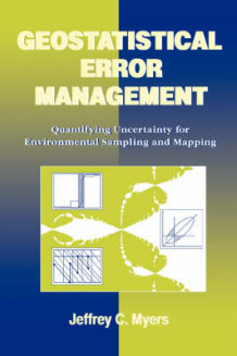 Geostatistical Error Management av Jeffrey C. Myers (Innbundet)