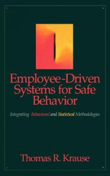 Employee-Driven Systems for Safe Behavior av Thomas R. Krause (Innbundet)