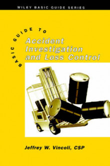 Basic Guide to Accident Investigation and Loss Control av Jeffrey W. Vincoli (Innbundet)