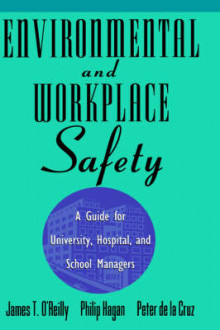 Environmental and Workplace Safety a Guide for University Hospital and School Managers av James T. O'Reilly og Philip Hagan (Innbundet)