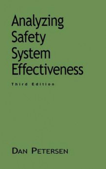 Analyzing Safety System Effectiveness av Daniel Petersen (Innbundet)