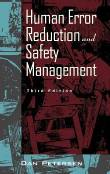 Human Error Reduction and Safety Management av Daniel Petersen (Innbundet)