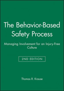 The Behavior-based Safety Process av Thomas R. Krause (Innbundet)