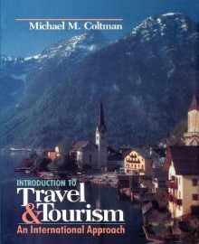 Introduction to Travel and Tourism av Michael M. Coltman (Heftet)