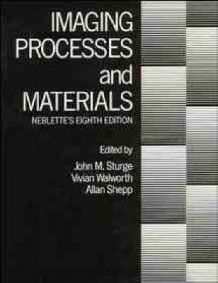 Imaging Processes and Materials (Innbundet)