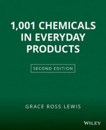 1001 Chemicals in Everyday Products av Grace Ross Lewis (Heftet)