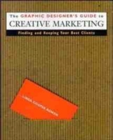 Graphic Designer's Guide to Creative Marketing av Linda Cooper Bowen (Heftet)