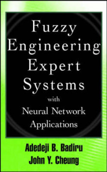 Fuzzy Engineering Expert Systems with Neural Network Applications av Adedeji Bodunde Badiru og John Cheung (Innbundet)