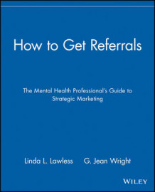 How to Get Referrals av Linda L. Lawless og G. Jean Wright (Heftet)