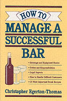 How to Manage a Successful Bar av Christopher Egerton-Thomas (Heftet)