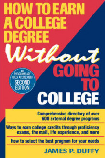 How to Earn a College Degree without Going to College av James P. Duffy (Heftet)