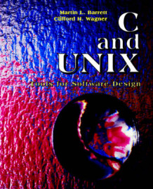 C. and Unix av Martin L. Barrett og Clifford H. Wagner (Heftet)