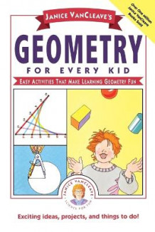 Janice VanCleave's Geometry for Every Kid av Janice VanCleave (Heftet)