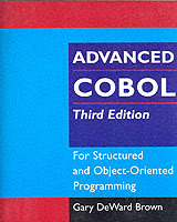 Advanced Cobol for Structured and Object-oriented Programming av Gary DeWard Brown (Heftet)