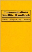 Communications Satellite Handbook av Walter L. Morgan og Gary D. Gordon (Innbundet)