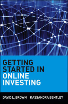 Getting Started in Online Investing av David L. Brown og Kassandra Bentley (Heftet)