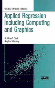 Applied Regression Including Computing and Graphics av R. Dennis Cook og Sanford Weisberg (Innbundet)