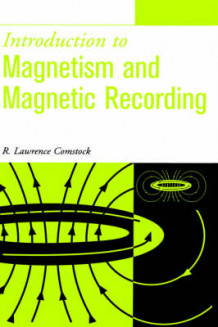 Introduction to Magnetism and Magnetic Recording av R.Lawrence Comstock (Innbundet)