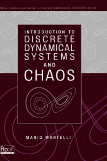 An Introduction to Discrete Dynamical Systems and Chaos av Mario Martelli (Innbundet)