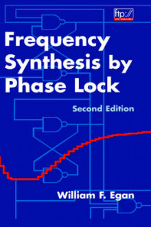 Frequency Synthesis by Phase Lock av William F. Egan (Innbundet)