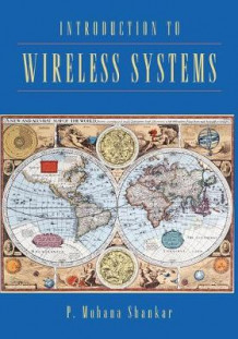 Introduction to Wireless Systems av P. M. Shankar (Heftet)