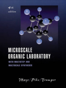 Microscale Organic Laboratory: with Multistep and Multiscale Syntheses, 4th av Dana W. Mayo (Innbundet)