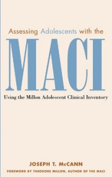 Assessing Adolescents with the MACI av Joseph T. McCann (Innbundet)