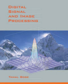 Digital Signal and Image Processing av Bose (Innbundet)
