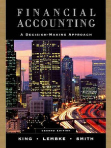 Financial Accounting av Thomas E. King, Valdean C. Lembke og John H. Smith (Innbundet)