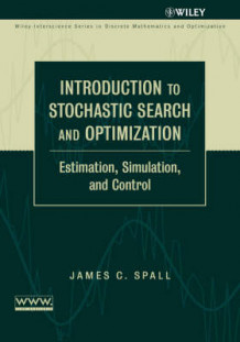 Introduction to Stochastic Search and Optimization av J.C. Spall (Innbundet)
