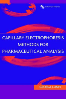 Capillary Electrophoresis Methods for Pharmaceutical Analysis av George Lunn (Innbundet)