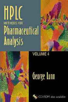 HPLC Methods for Pharmaceutical Analysis, Volume 4, av George Lunn (Innbundet)