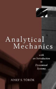 Analytical Mechanics av Josef S. Torok (Innbundet)