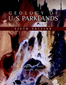 Geology of U.S. Parklands av David V. Harris og Eugene P. Kiver (Innbundet)