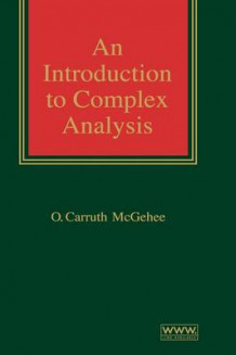 An Introduction to Complex Analysis av O.Carruth McGehee (Innbundet)