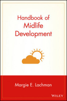Handbook of Midlife Development av Margie E. Lachman (Innbundet)