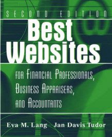 Best Websites for Financial Professionals, Business Appraisers, and Account av Eva M. Lang (Heftet)