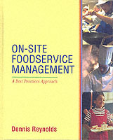 On-site Foodservice Management av Dennis R. Reynolds (Innbundet)