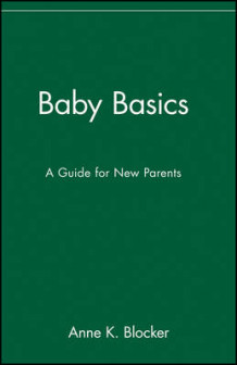 Baby Basics av Anne K. Blocker (Heftet)