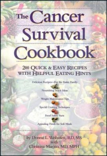 Cancer Survival Cookbook av Donna L. Weihofen (Heftet)