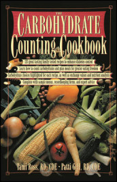 The Carbohydrate Counting Cookbook av Patti Bazel Geil og Tami Ross (Heftet)