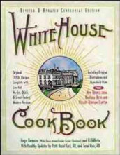 The White House Cookbook av Patti Bazel Geil, F. L. Gillette og Hugo Ziemann (Heftet)