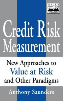 Credit Risk Measurement av Anthony Saunders (Innbundet)