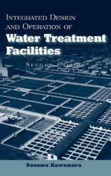 Integrated Design and Operation of Water Treatment Facilities av Susumu Kawamura (Innbundet)