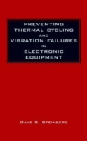 Preventing Thermal Cycling and Vibration Failures in Electronic Equipment av Dave S. Steinberg (Innbundet)