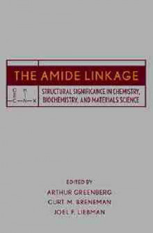 The Amide Linkage av Arthur Greenberg (Innbundet)