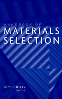 Handbook of Materials Selection (Innbundet)