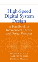 High-speed Digital System Design av Stephen H. Hall, Garrett W. Hall og James A. McCall (Innbundet)