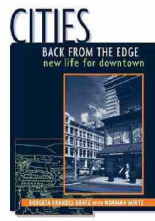 Cities Back from the Edge av Roberta Brandes Gratz og Norman Mintz (Heftet)